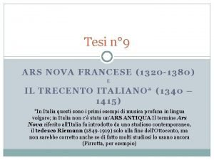 Tesi n 9 ARS NOVA FRANCESE 1320 1380