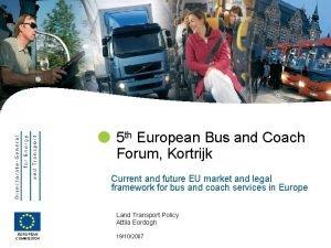 5 th European Bus and Coach Forum Kortrijk