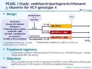 PEARL I Study ombitasvirparitaprevirritonavir ribavirin for HCV genotype