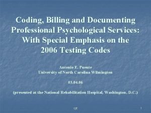 Coding Billing and Documenting Professional Psychological Services With