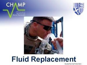Fluid Replacement DeusterKemmerTubbsZeno Overview Functions of Water Maintaining