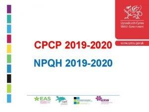 CPCP 2019 2020 NPQH 2019 2020 Cyflwyniad Rhaglen