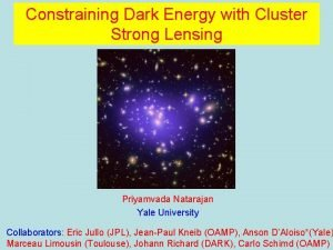 Constraining Dark Energy with Cluster Strong Lensing Priyamvada