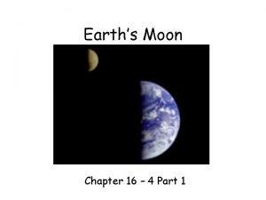 Earths Moon Chapter 16 4 Part 1 Moon