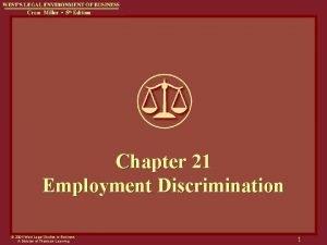 Chapter 21 Employment Discrimination 2004 West Legal Studies