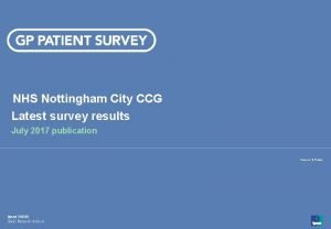 NHS Nottingham City CCG Latest survey results July