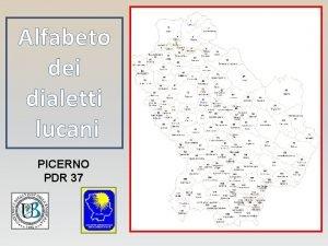 Alfabeto dei dialetti lucani PICERNO PDR 37 Alfabeto