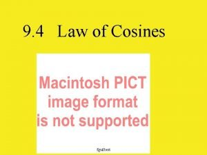 9 4 Law of Cosines fguilbert In any