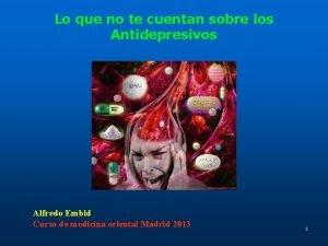 Lo que no te cuentan sobre los Antidepresivos