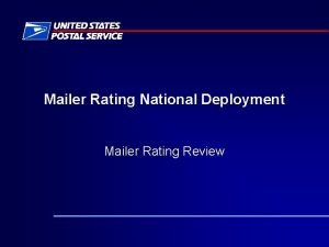Mailer Rating National Deployment Mailer Rating Review FAST