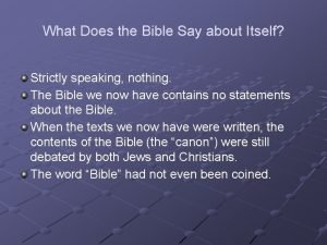 What Does the Bible Say about Itself Strictly
