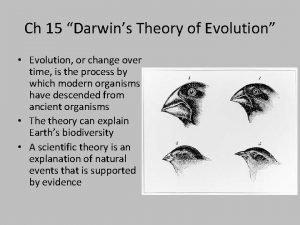 Ch 15 Darwins Theory of Evolution Evolution or