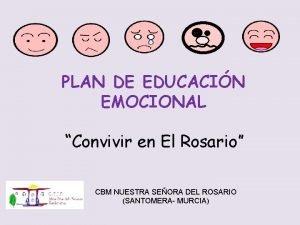 PLAN DE EDUCACIN EMOCIONAL Convivir en El Rosario