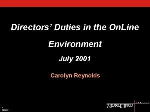 Directors Duties in the On Line Environment July