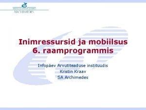 Inimressursid ja mobiilsus 6 raamprogrammis Infopev Arvutiteaduse instituudis