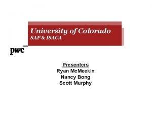 University of Colorado University of of Colorado SAP