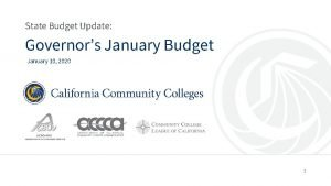 State Budget Update Governors January Budget January 10