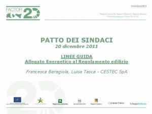PATTO DEI SINDACI 20 dicembre 2011 LINEE GUIDA