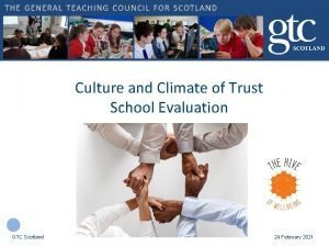 Culture and Climate of Trust School Evaluation GTC