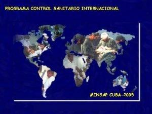 PROGRAMA CONTROL SANITARIO INTERNACIONAL REDIMENSIONAMIENTO DEL CONTROL SANITARIO