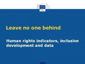 Leave no one behind Human rights indicators inclusive