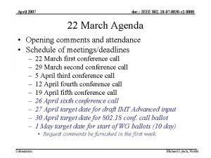 April 2007 doc IEEE 802 18 07 0030