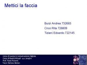 Mettici la faccia Burzi Andrea 732683 Croci Rita