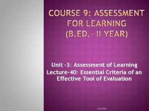 Unit 3 Assessment of Learning Lecture40 Essential Criteria