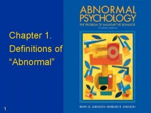 Chapter 1 Definitions of Abnormal 1 Definitions of