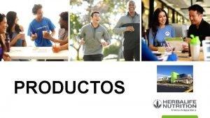 PRODUCTOS Productos Nutricionales para cada necesidad Nutricin Bsica