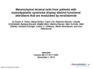 Mesenchymal stromal cells from patients with myelodyplastic syndrome