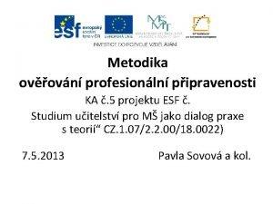 Metodika ovovn profesionln pipravenosti KA 5 projektu ESF