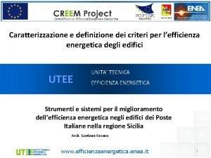 Caratterizzazione e definizione dei criteri per lefficienza energetica