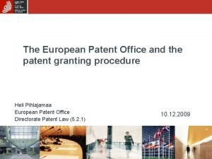 The European Patent Office and the patent granting