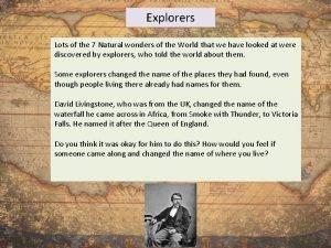 Explorers Lots of the 7 Natural wonders of