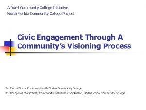 A Rural Community College Initiative North Florida Community