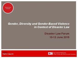 Genderand Diversity Gender Diversity and GenderBased Violence in