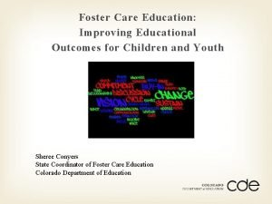 Foster Care Education Improving Educational Outcomes for Children