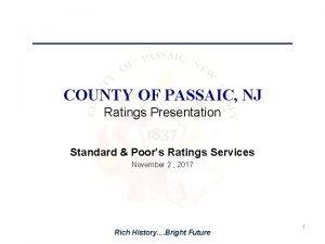COUNTY OF PASSAIC NJ Ratings Presentation Standard Poors