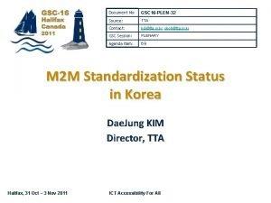 Document No GSC 16 PLEN32 Source TTA Contact