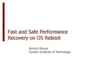 Fast and Safe Performance Recovery on OS Reboot