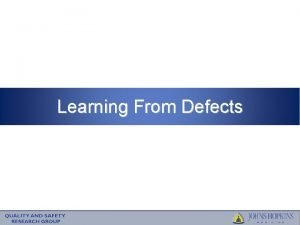 Learning From Defects Learning Objectives To Understand the