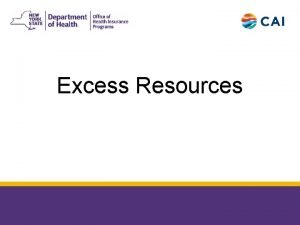 Excess Resources 6252018 2 RESOURCE ELIGIBILITY SINGLE INDIVIDUALS