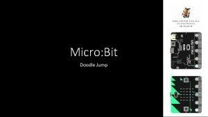 Micro Bit Doodle Jump Micro Bit programming Please