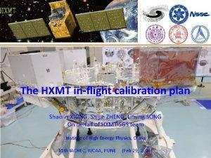 The HXMT inflight calibration plan Shaolin XIONG Shijie