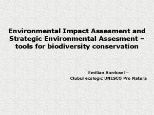 Environmental Impact Assesment and Strategic Environmental Assesment tools