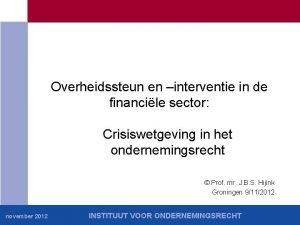 Overheidssteun en interventie in de financile sector Crisiswetgeving