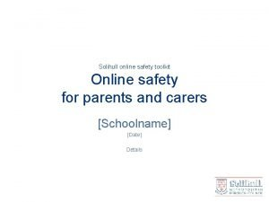 Solihull online safety toolkit Online safety for parents