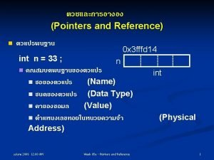 Pointers and Reference n Pointers n p p
