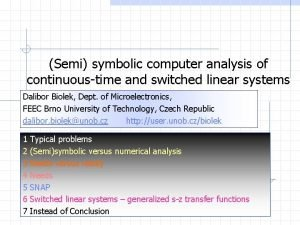 Semi symbolic computer analysis of continuoustime and switched